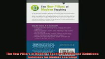 READ FREE FULL EBOOK DOWNLOAD  The New Pillars of Modern Teaching Solutions Solutions Solutions for Modern Learning Full EBook