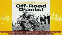 READ book  OffRoad Giants Volume 3 Heroes of 1960s Motorcycle Sport OffRoad Giants Heroes of  FREE BOOOK ONLINE