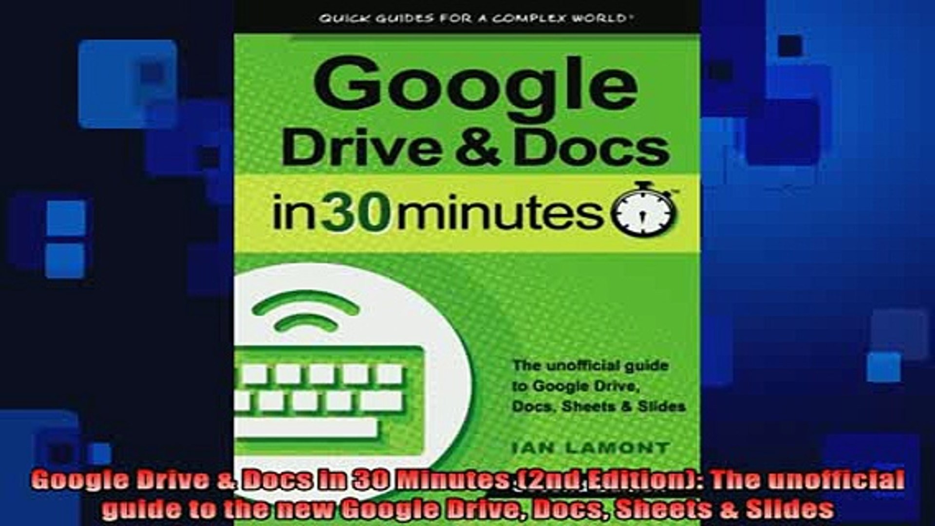 READ book  Google Drive  Docs in 30 Minutes 2nd Edition The unofficial guide to the new Google Full
