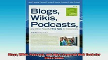 DOWNLOAD FREE Ebooks  Blogs Wikis Podcasts and Other Powerful Web Tools for Classrooms Full EBook