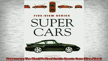 EBOOK ONLINE  Supercars The Worlds Most Exotic Sports Cars FiveView  DOWNLOAD ONLINE