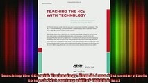 READ book  Teaching the 4Cs with Technology How do I use 21st century tools to teach 21st century Full Free
