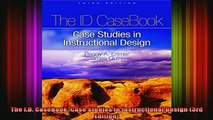 DOWNLOAD FREE Ebooks  The ID CaseBook Case Studies in Instructional Design 3rd Edition Full Free