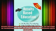 DOWNLOAD FREE Ebooks  Results Based Education Educational Technology Set the stage for technology make Full Ebook Online Free