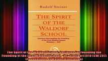 READ book  The Spirit of the Waldorf School Lectures Surrounding the Founding of the First Waldorf Full Free