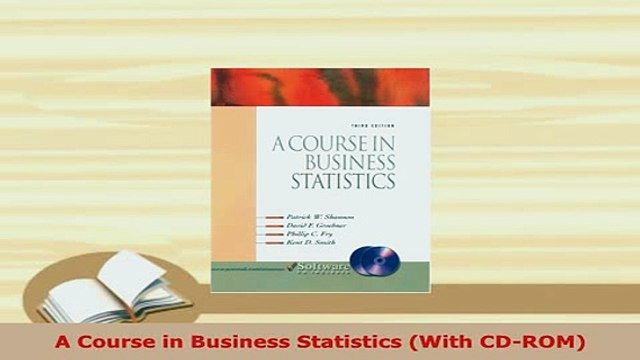 Download A Course in Business Statistics With CDROM Free Books