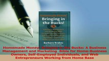 Read  Homemade Money Bringing in the Bucks A Business Management and Marketing  Bible for Ebook Free
