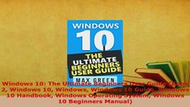 Download  Windows 10 The Ultimate Beginners User Guide Book 2 Windows 10 Windows Windows 10 Guide Free Books