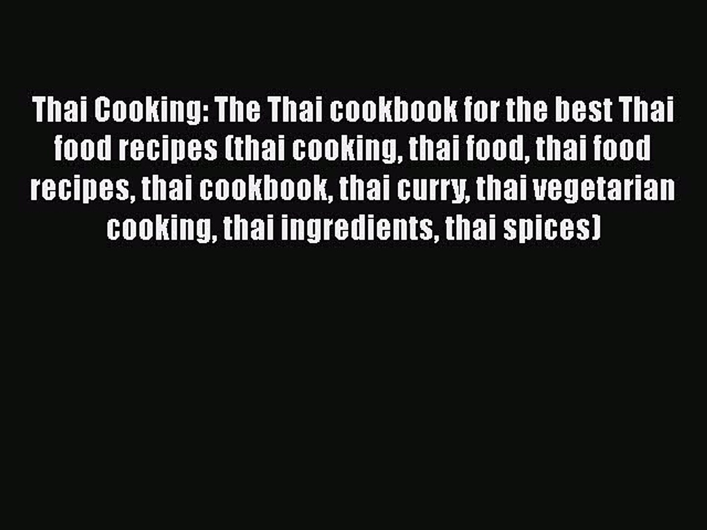 PDF Thai Cooking: The Thai cookbook for the best Thai food recipes (thai cooking thai food