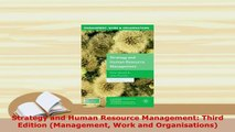 Download  Strategy and Human Resource Management Third Edition Management Work and Organisations Read Online