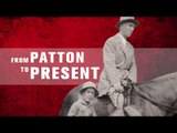 Too Much Time On My Hands, Pt. 1 | From Patton To Present