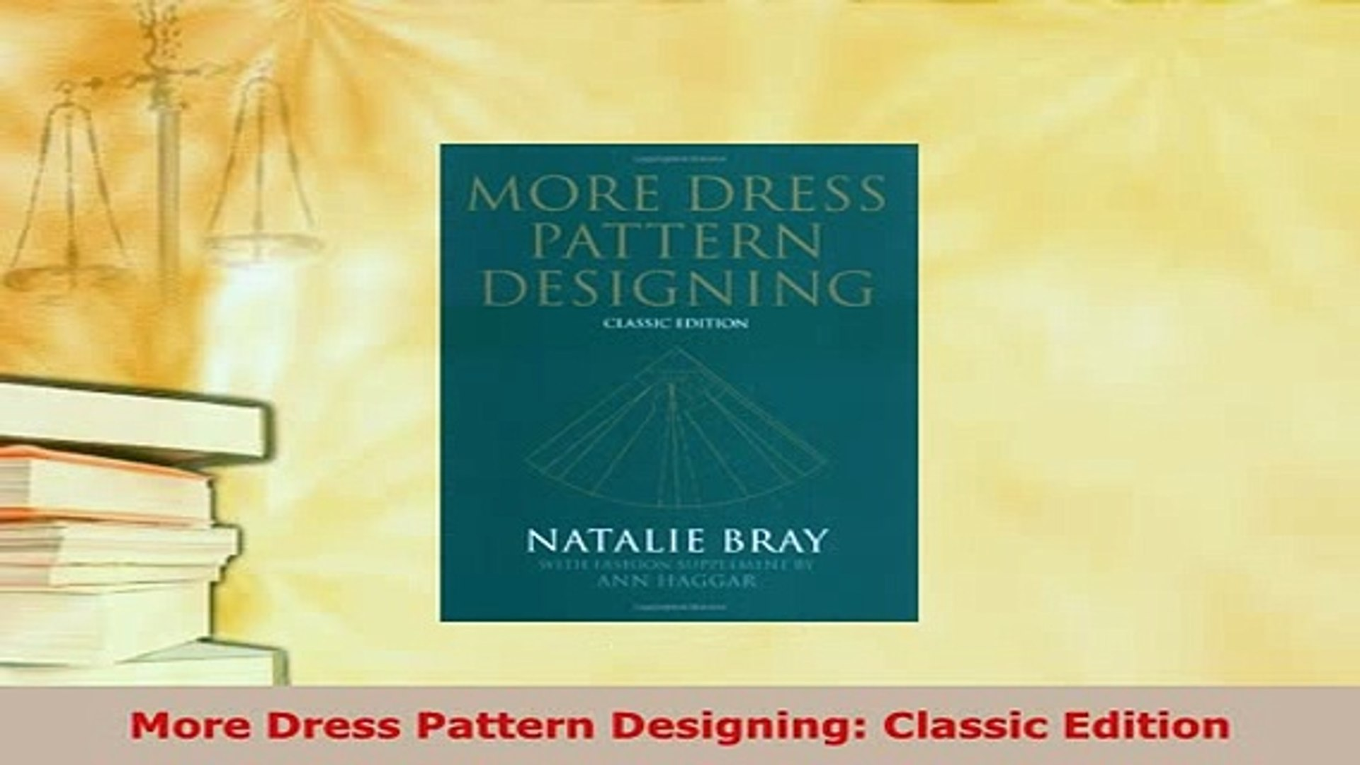 Classic Edition More Dress Pattern Designing