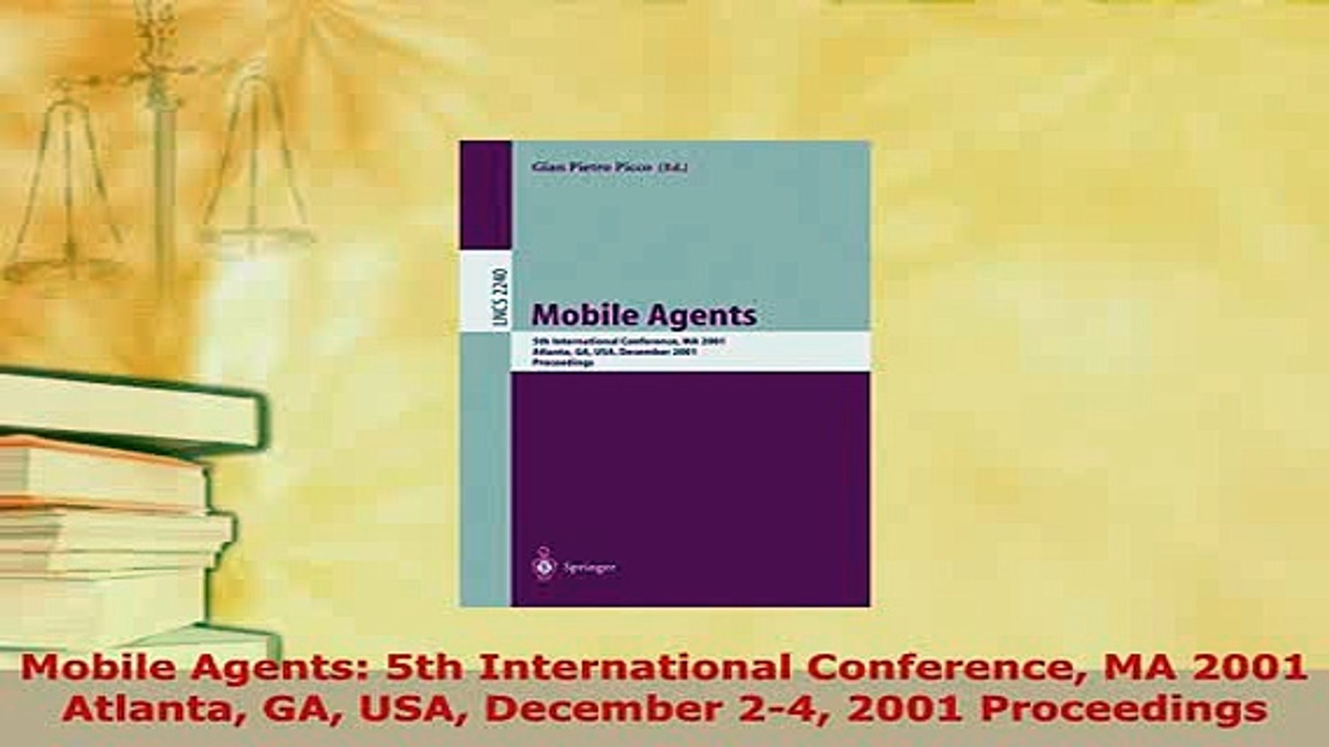 Download  Mobile Agents 5th International Conference MA 2001 Atlanta GA USA December 24 2001  EBook