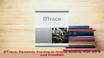 Download  DTrace Dynamic Tracing in Oracle Solaris Mac OS X and FreeBSD Free Books