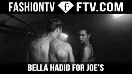 Bella Hadid for Joe's Jeans Spring 2016 | FTV.com