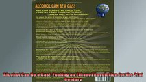 READ book  Alcohol Can Be a Gas Fueling an Ethanol Revolution for the 21st Century  FREE BOOOK ONLINE