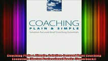 READ Ebooks FREE  Coaching Plain  Simple Solutionfocused Brief Coaching Essentials Norton Professional Full Free