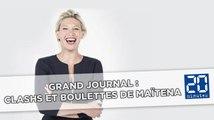 Grand Journal: Clashs et boulettes de Maïtena Biraben