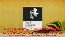 Download  Brecht Collected Plays 4 Round Heads  Pointed Heads Fear  Misery of the Third Reich  EBook