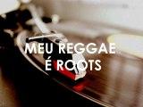 Meu reggae é roots- Natiruts