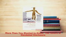 PDF  More Than You Wanted to Know The Failure of Mandated Disclosure Free Books