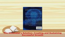 Read  The Innovators Solution Creating and Sustaining Successful Growth Ebook Free
