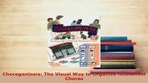 PDF  Choreganizers The Visual Way to Organize Household Chores Read Full Ebook