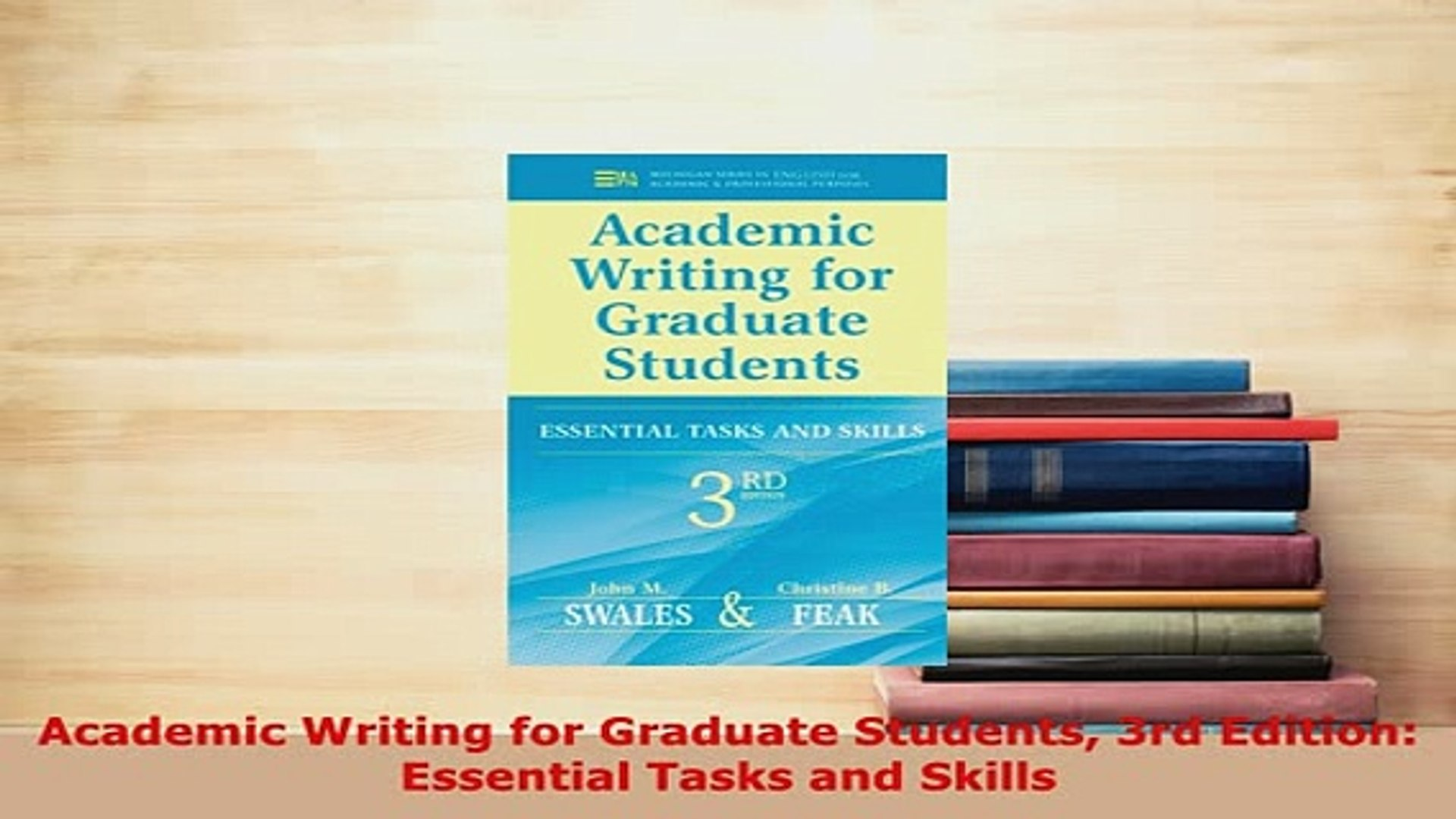 Essential Tasks and Skills 3rd Edition Academic Writing for Graduate Students