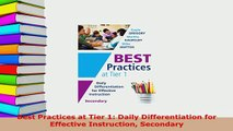 PDF  Best Practices at Tier 1 Daily Differentiation for Effective Instruction Secondary Read Full Ebook