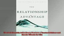 READ book  The Relationship Advantage Become a Trusted Advisor and Create Clients for Life  FREE BOOOK ONLINE