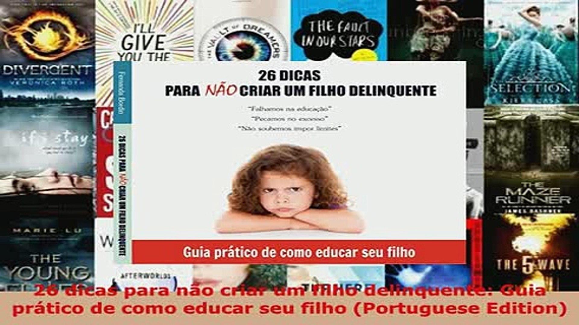 PDF 26 dicas para não criar um filho delinquente Guia prático de como  educar seu filho Download Online