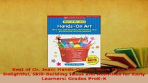 PDF  Best of Dr Jean HandsOn Art More Than 100 Delightful SkillBuilding Ideas and Read Full Ebook