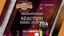 Réaction de Marc Judith - J32 - Orléans reçoit Dijon
