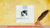 PDF  Sumi Vagabond Illustration Collection Read Online
