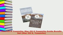 Download  Mac OS X Yosemite Mac OS X Yosemite Guide Bundle Set Mac OS X Yosemite Free Books