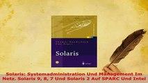 PDF  Solaris Systemadministration Und Management Im Netz Solaris 9 8 7 Und Solaris 2 Auf  Read Online