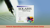Download  Solaris Operating Environment Boot Camp  EBook