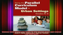 READ FREE FULL EBOOK DOWNLOAD  Using the Parallel Curriculum Model in Urban Settings Grades K8 Full Ebook Online Free