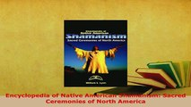 PDF  Encyclopedia of Native American Shamanism Sacred Ceremonies of North America Free Books