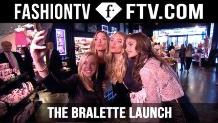 The Bralette Launch with Victoria's Secret | FTV.com