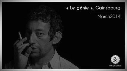 Bon Entendeur, Le Génie, Gainsbourg, March2014