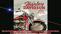 EBOOK ONLINE  Harley Davidson History Meetings New Models Custom Bikes History  Meetings  New Models   DOWNLOAD ONLINE