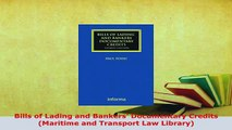 PDF  Bills of Lading and Bankers Documentary Credits Maritime and Transport Law Library  EBook