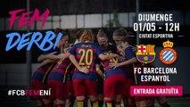 FCB Femení – RCD Espanyol: entrada gratuïta!