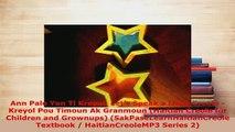 PDF  Ann Pale Yon Ti Kreyol Lets Speak a Little Creole  Kreyol Pou Timoun Ak Granmoun Read Online