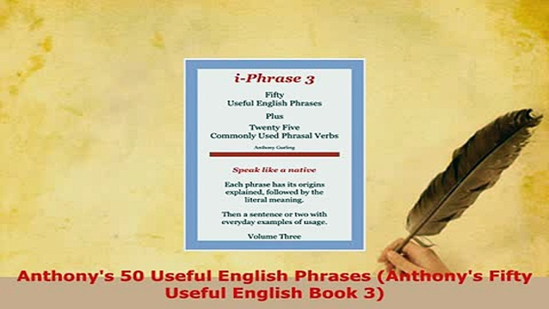 PDF Anthonys 50 Useful English Phrases Anthonys Fifty Useful English Book 3  Read Full Ebook