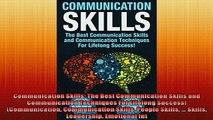 EBOOK ONLINE  Communication Skills The Best Communication Skills and Communication Techniques For  DOWNLOAD ONLINE