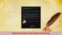 Download  Roland Barthes by Roland Barthes Free Books