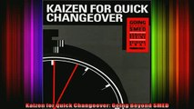 READ book  Kaizen for Quick Changeover Going Beyond SMED Full Ebook Online Free