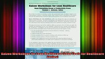 READ book  Kaizen Workshops for Lean Healthcare Lean Tools for Healthcare Series Full EBook